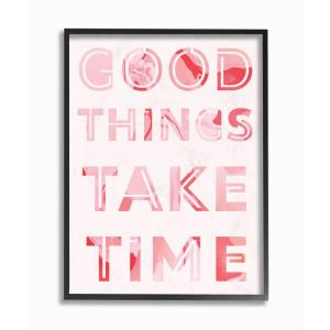The Stupell Home Decor Collection 11 In X 14 In Good Things Take Time Bright Pink Marble Cut Out Typography By Daphne Polselli Framed Wall Art Mwp 533 Fr 11x14 The Home Depot