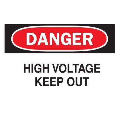10 in. x 14 in. Plastic Danger High Voltage OSHA Safety Sign