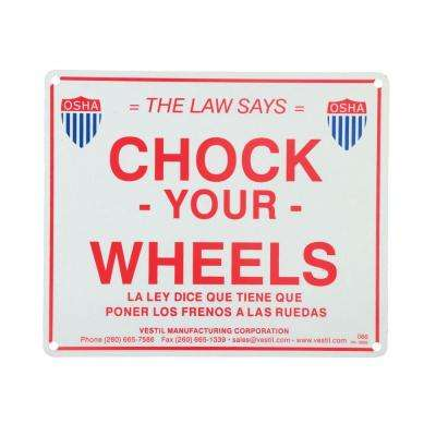11.75 in. x 9.75 in. Reflective Enamel Wheel Chock Sign