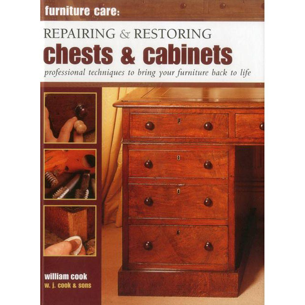 null Repairing and Restoring Chests and Cabinets: Professional Techniques to Bring Your Furniture Back to Life