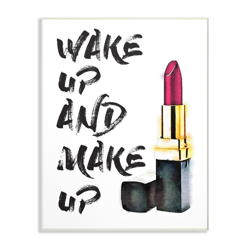 "10 in. x 15 in. ""Wake Up And Make Up"" by Amanda Greenwood Printed Wood Wall Art"