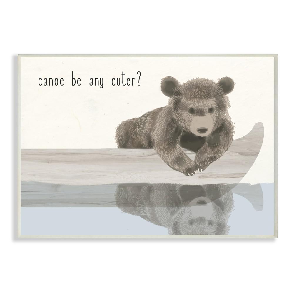 "10 in. x 15 in. ""Canoe Be Any Cuter Soft Nursery Neutral Baby Bear"" by Daphne Polselli Wood Wall Art"