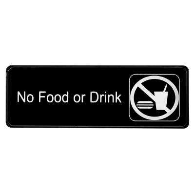 9 in. x 3 in. No Food or Drink Sign