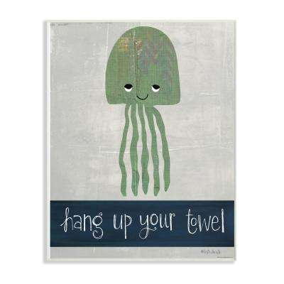 """13 in. x 19 in. """"Hang Up Your Towel Jellyfish"""" by Katie Doucette Printed Wood Wall Art"""
