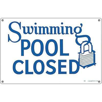 Residential or Commercial Swimming Pool Signs, Swimming Pool Closed