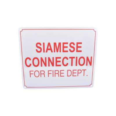 10 in. x 12 in. Aluminum Fire Safety Sign Siamese Connection for Fire Dept