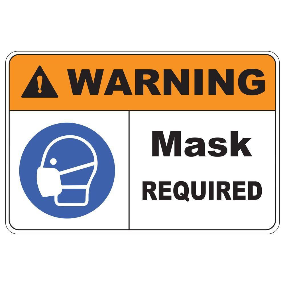 12 in. X 8 in. Plastic Warning Mask Required Safety Sign