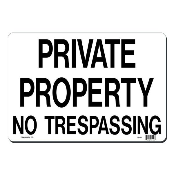 14 in. x 10 in. Private Property - No Trespassing Sign Printed on More Durable, Thicker, Longer Lasting Styrene Plastic