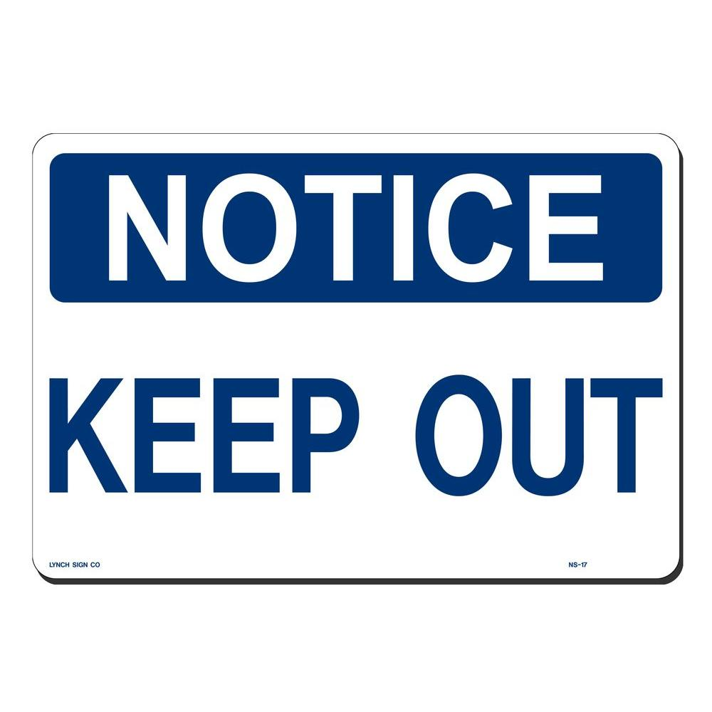 Lynch Sign 14 in  x 10 in  Notice Keep Out Sign Printed on More Durable,  Thicker, Longer Lasting Styrene Plastic