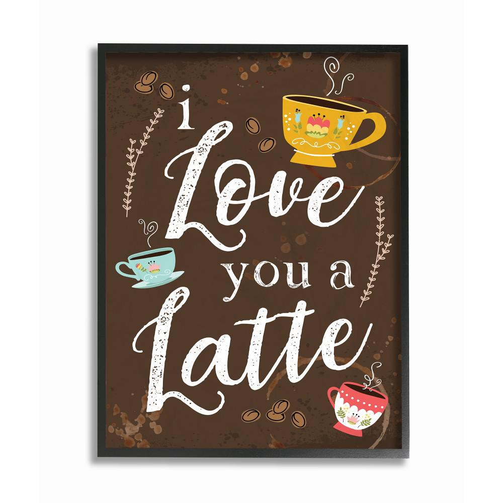 """Stupell Industries 11 In. X 14 In. """"I Love You A Latte"""
