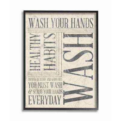 """11 in. x 14 in. """"Wash Your Hands Typography Bathroom Art"""" by Sd Graphics Studio Wood Framed Wall Art"""