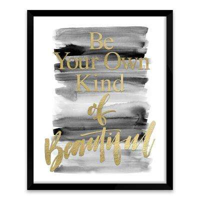 "17 in. x 21 in. ""Be Your Own Kind of Beautiful"" Screen Print on Glass Shadowbox Framed Wooden Wall Art"
