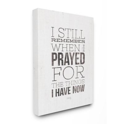 "11 in. x 14 in. ""I Still Remember When I Prayed Black and White Wood Look Sign Canvas Wall Art"" by Marla Rae"