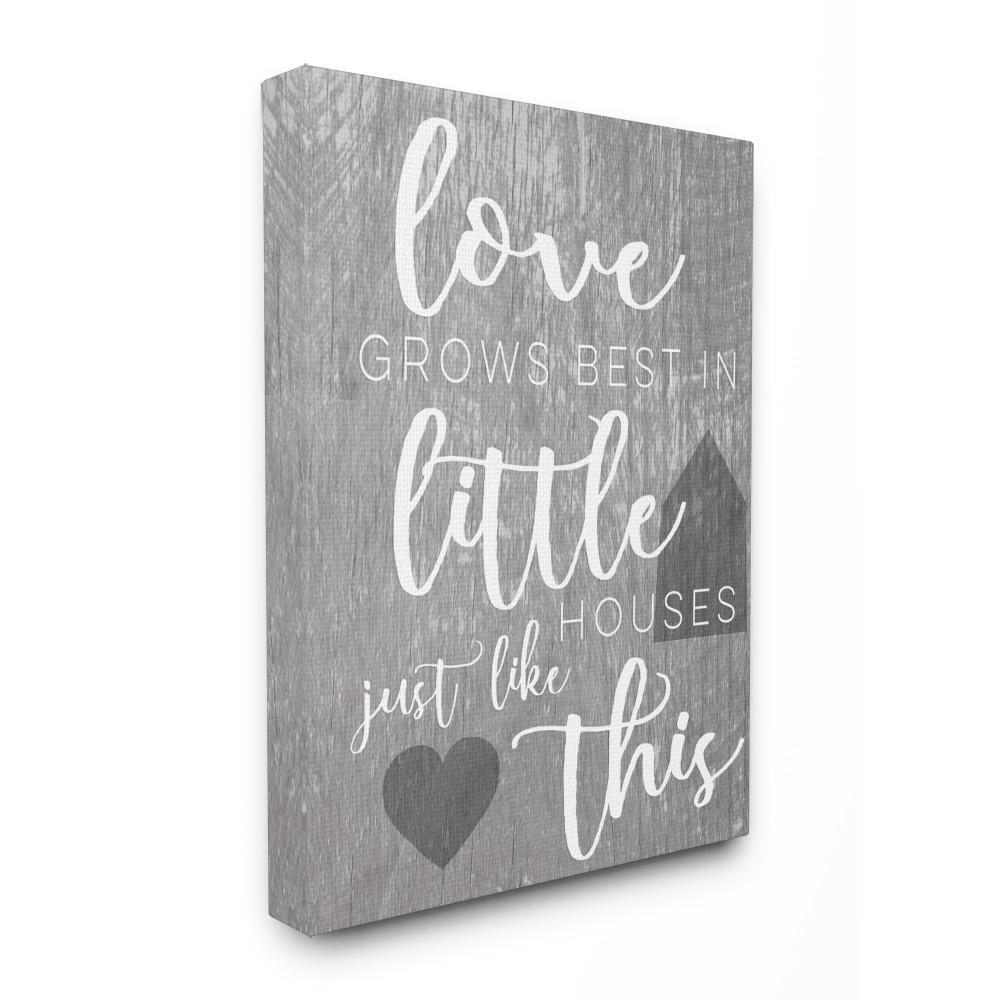 Stupell Industries 16 In X 20 In Love Grows Best In Little Houses