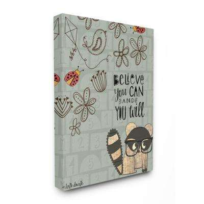 "30 in. x 40 in. ""Believe You Can Floral Pattern Raccoon with Glasses"" by Katie Doucette Canvas Wall Art"