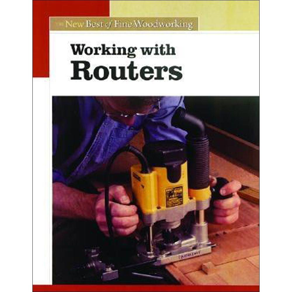 null The New Best of Fine Woodworking: Working with Routers