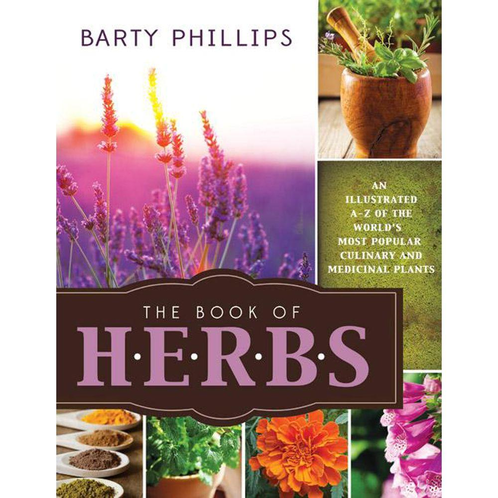 null The Book of Herbs: An Illustrated A-Z of the World's Most Popular Culinary and Medicinal Plants