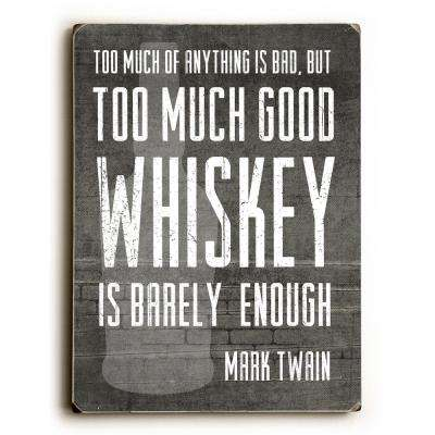 "9 in. x 12 in. ""Good Whiskey"" by Cheryl Overton Solid Wood Wall Art"