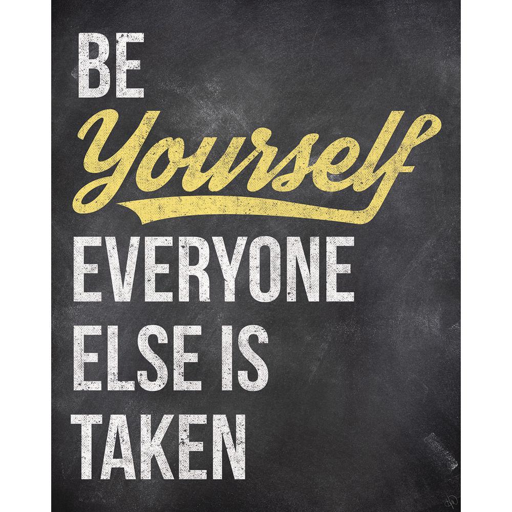 "20 in. x 24 in. ""Be Yourself Yellow Chalk"" Acrylic Wall Art Print"