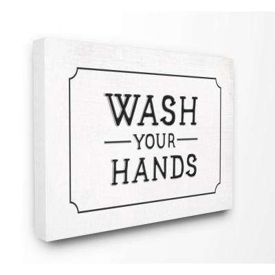 """30 in. x 40 in. """"Wash Your Hands Black and White Faux Aluminum Sign Look Typography"""" by Daphne Polselli Canvas Wall Art"""