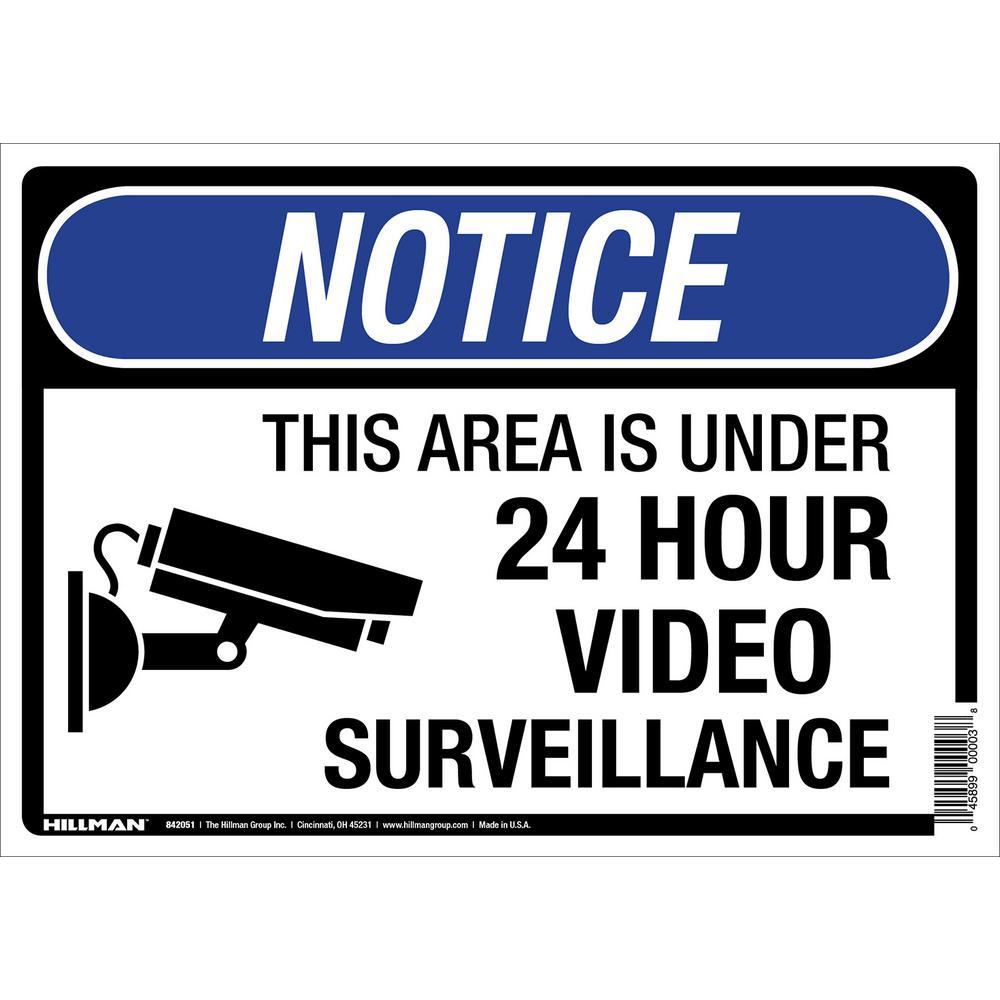 Everbilt 10 in. x 14 in. 24-Hour Video Surveillance Sign