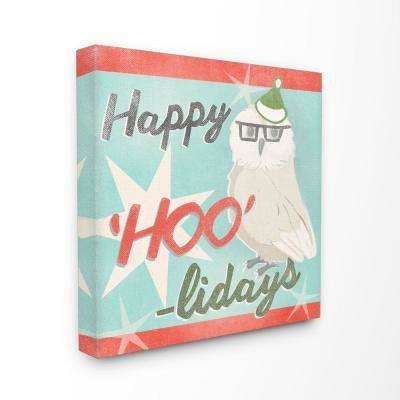 """17 in. x 17 in. """"Holiday Christmas Happy Hoo-lidays Owl with Glasses and Hat"""" by Artist June Erica Vess Canvas Wall Art"""