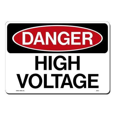 14 in. x 10 in. Danger High Voltage Sign Printed on More Durable, Thicker, Longer Lasting Styrene Plastic