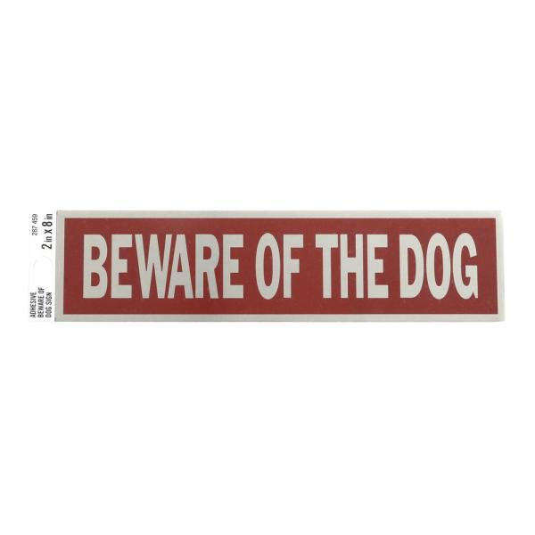 2 in. x 8 in. Adhesive Beware of Dog Sign