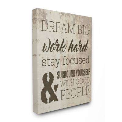 "24 in. x 30 in. ""Dream Big Work Hard"" by Daphne Polselli Printed Canvas Wall Art"