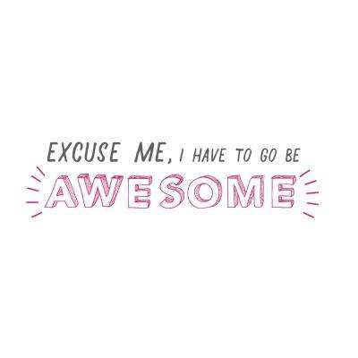 Go Be Awesome Pink Wall Quote Decal