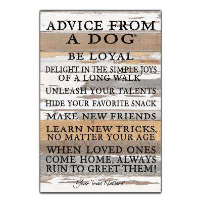 """Advice From A Dog"" Reclaimed Wood Decorative Sign"