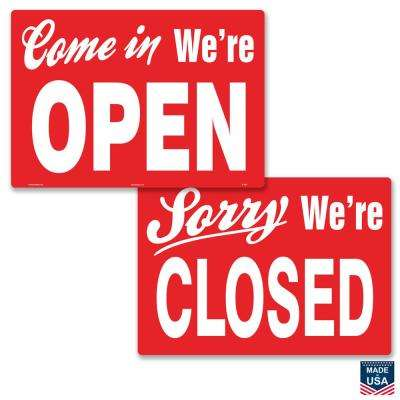 14 in. x 10 in. Come in We're Open/Closed Sign Printed on More Durable Thicker Longer Lasting Styrene Plastic