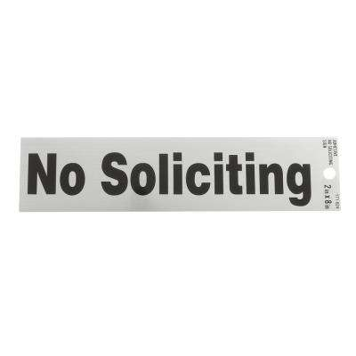 2 in. x 8 in. Plastic No Soliciting Sign
