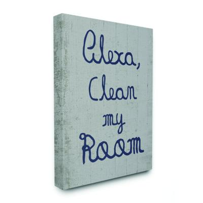 "20 in. x 16in. ""Abstract Alexa Clean My Room Blue Grey Kids Funny Word Design"" by Daphne Polselli Canvas Wall Art"