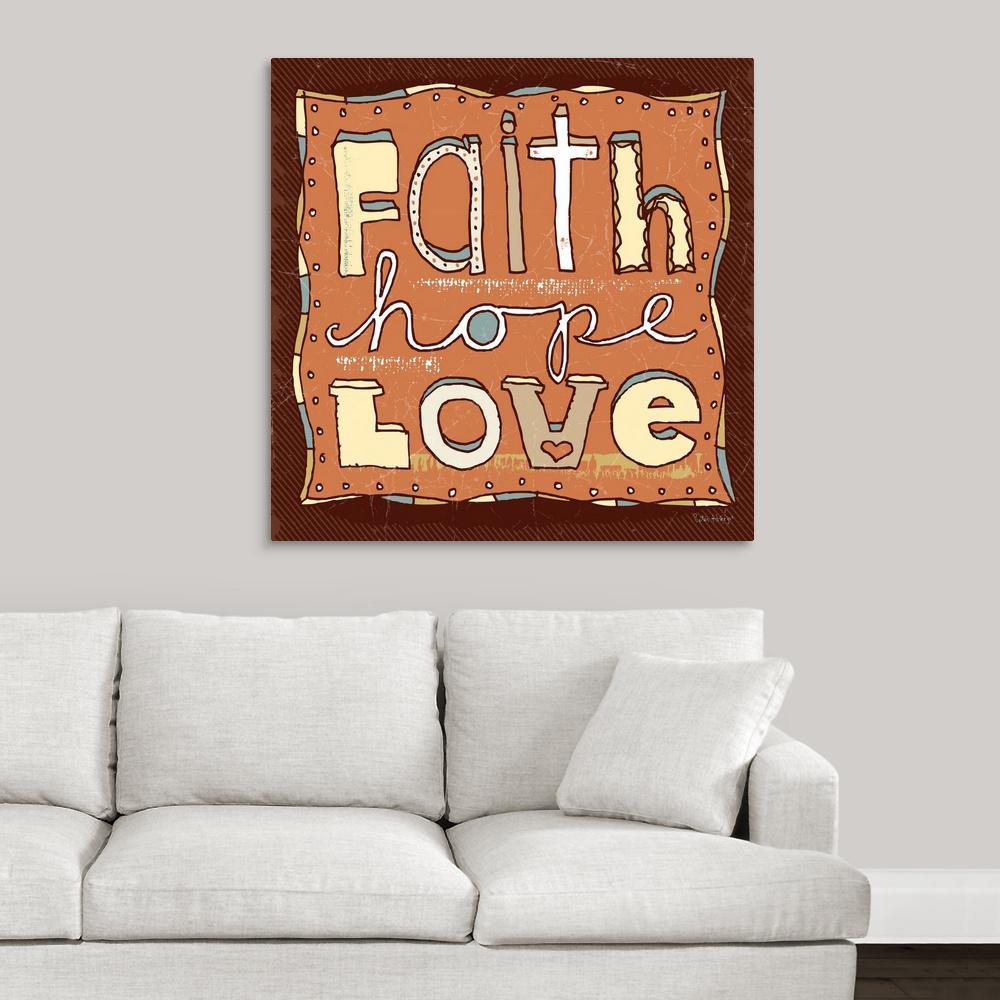 greatbigcanvas faith hope and love by peter horjus canvas wall