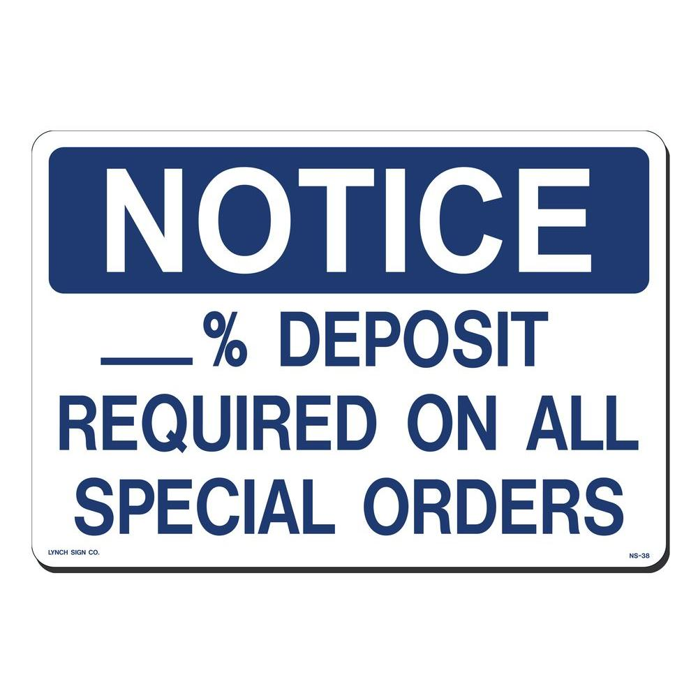 14 in. x 10 in. Notice Deposit Required Sign Printed on