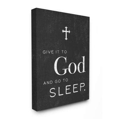 "16 in. x 20 in. ""Give it to God' Cross Black and White Typography"" by Artist Daphne Polselli Canvas Wall Art"