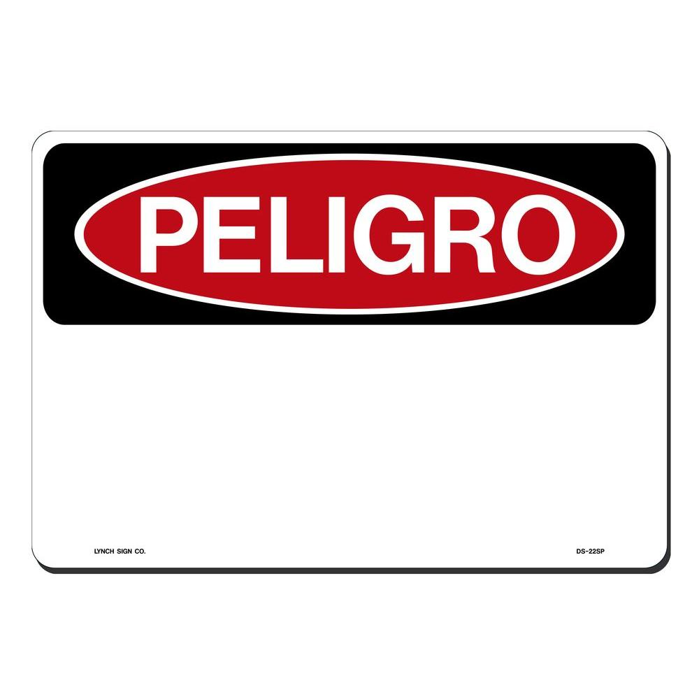 14 in. x 10 in. Danger Peligro with Blank Sign Printed