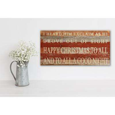 TWAS THE NIGHT BEFORE CHRISTMAS I HEARD HIM EXCLAIM Reclaimed Wood Decorative Sign