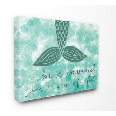 "30 in. x 40 in. ""Teal and Green Script Be A Mermaid"" by Katie Doucette Printed Canvas Wall Art"