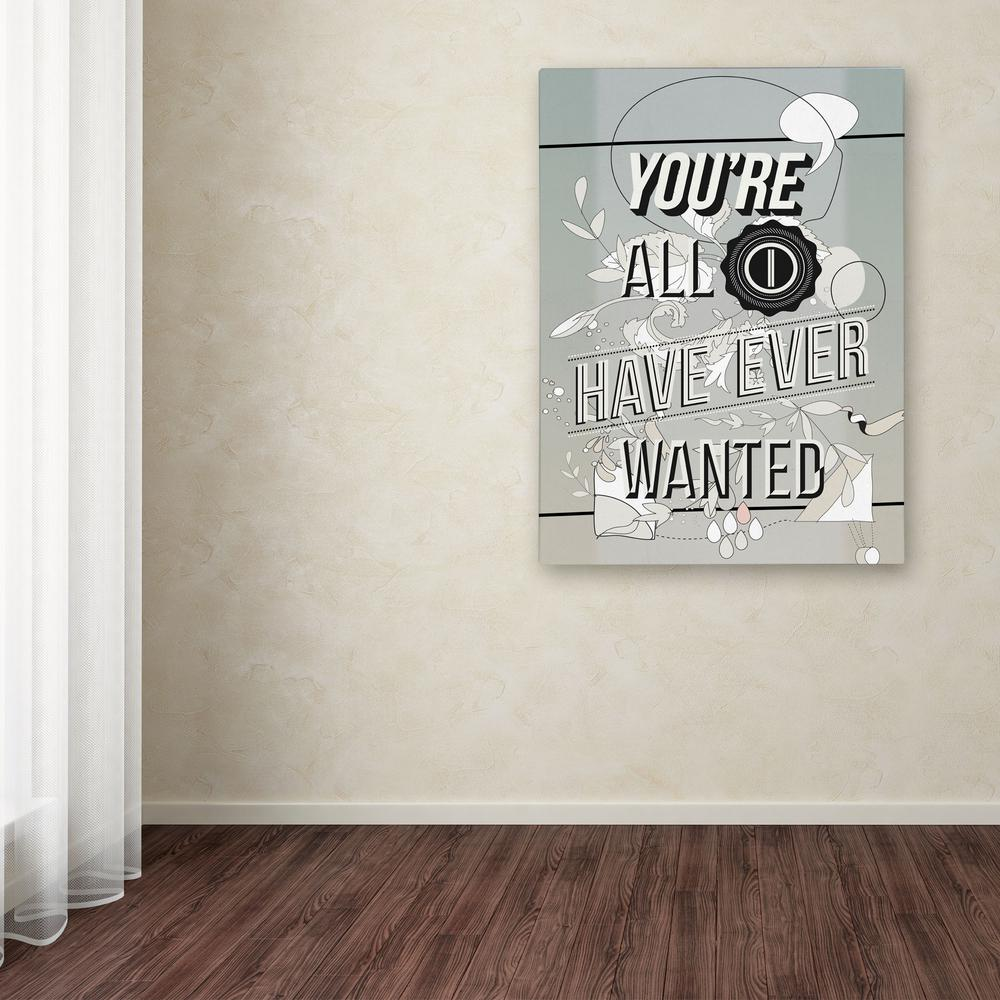 "24 in. x 18 in. ""All I Want"" by Kavan &"