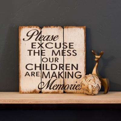 """16 in. x 16 in. """"Please Ex cues The Mess"""" by Boulder Innovations Printed Wood Wall Art"""