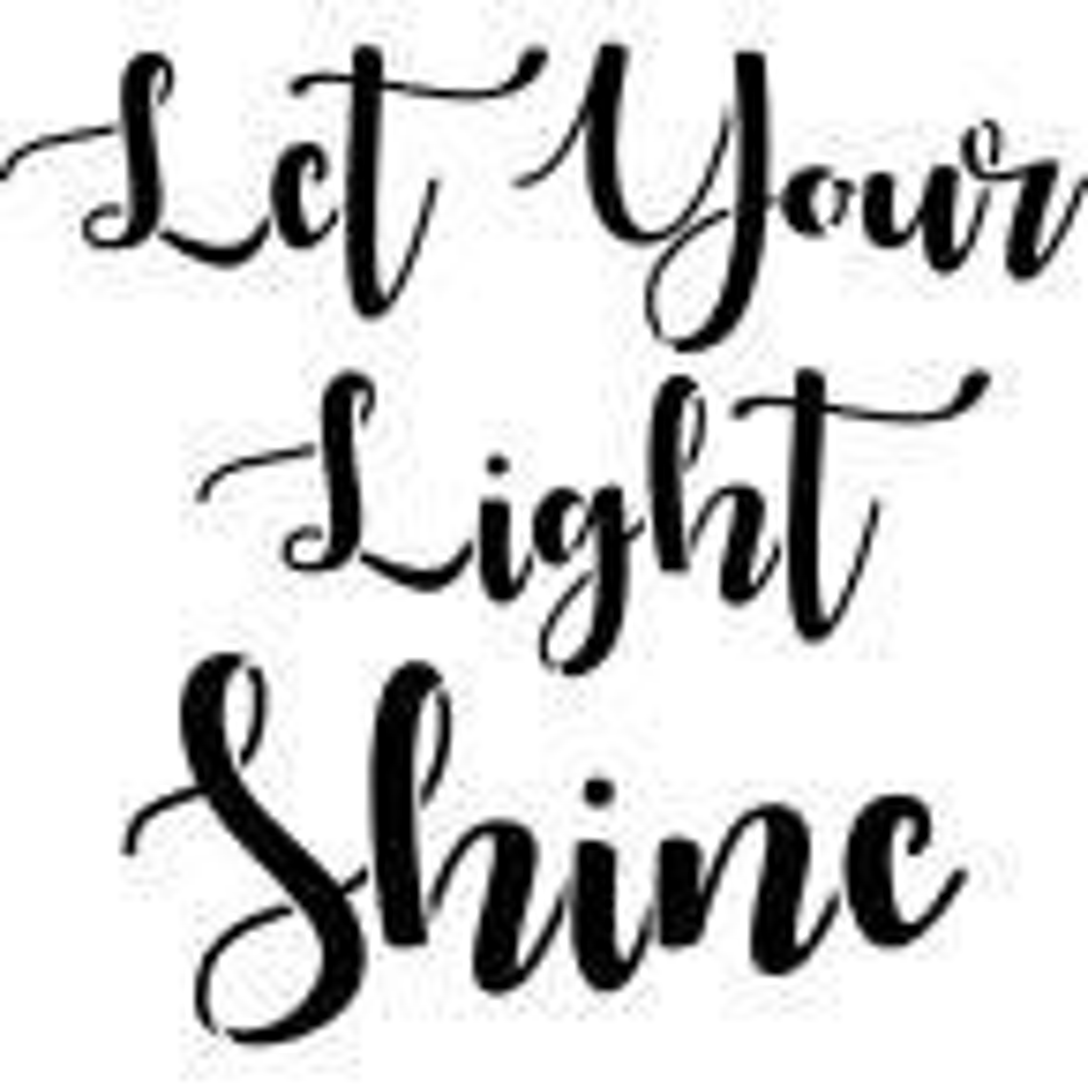 Let Your Light Shine Stencil