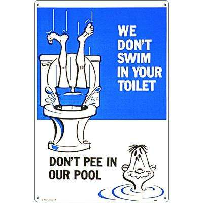 Don't Pee in Our Pool Sign
