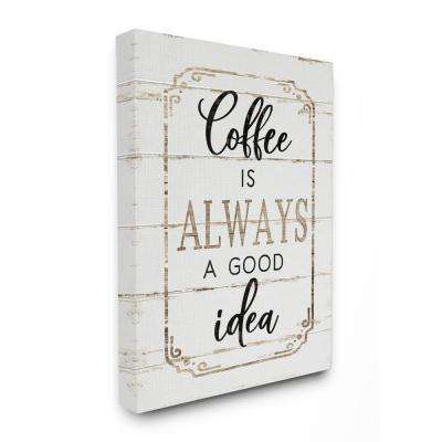 "24 in. x 30 in. ""Elegant Coffee A Good Idea Planked Look"" by Jennifer Pugh Canvas Wall Art"