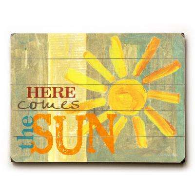 """14 in. x 20 in. """"Here comes the sun"""" by Misty Diller """"Planked Wood"""" Wall Art"""