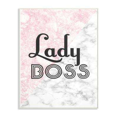 """10 in. x 15 in. """"Lady Boss"""" by Daphne Polselli Printed Wood Wall Art"""