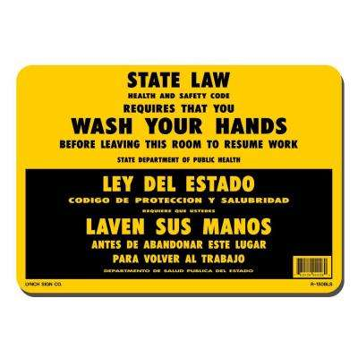 10 in. x 7 in. Wash Your Hands State Law Sign Printed on More Durable, Thicker, Longer Lasting Styrene Plastic