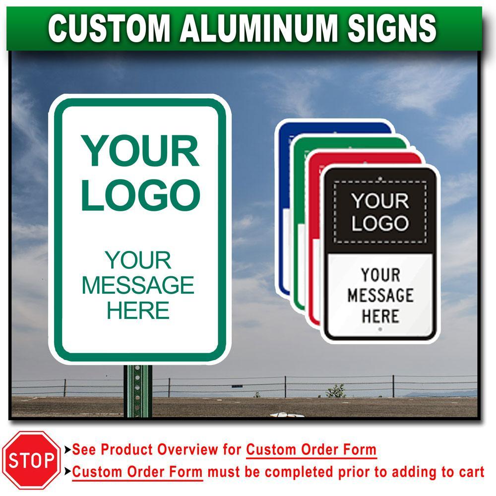 10 in. x 14 in. Custom Aluminum Sign
