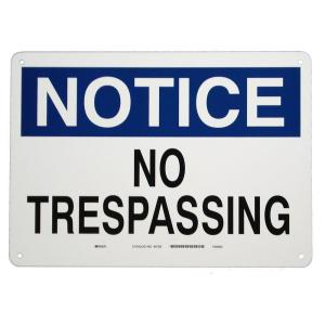 Brady 10 inch x 14 inch Aluminum Notice No Trespassing Sign by Brady